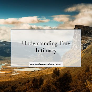 Understanding True Intimacy