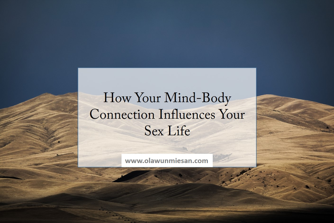 How Your Mind-Body Connection Influences Your Sex Life