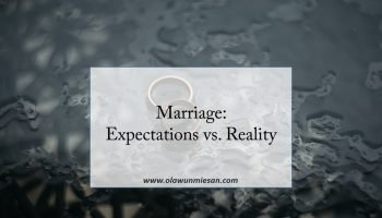 Marriage: Expectations vs. Reality