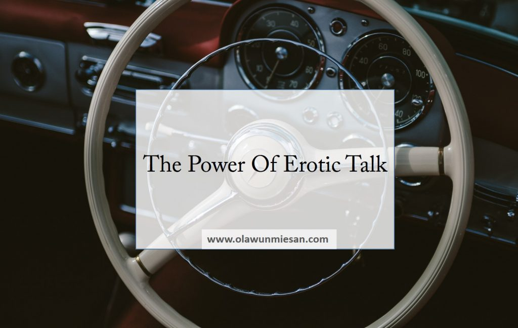 The Power Of Erotic Talk