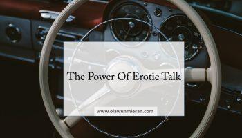 The Power Of Erotic Talk